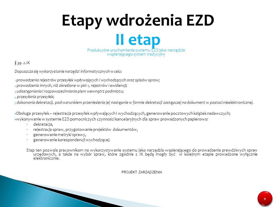 Etapy wdrożenia EZD II etap