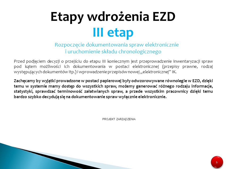 Etapy wdrożenia EZD III etap