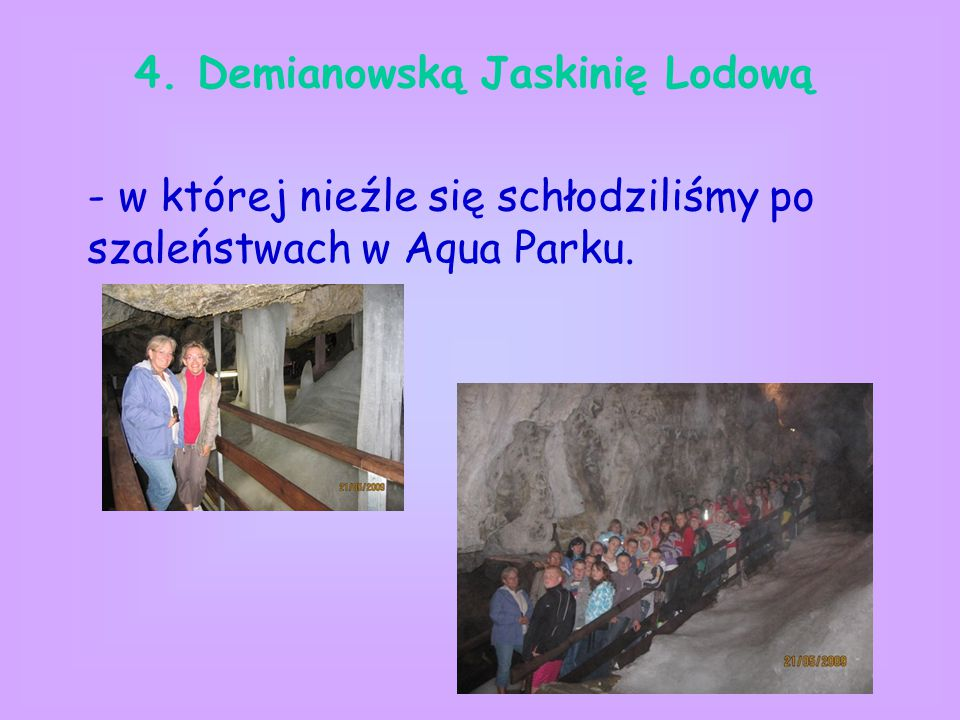 4. Demianowską Jaskinię Lodową