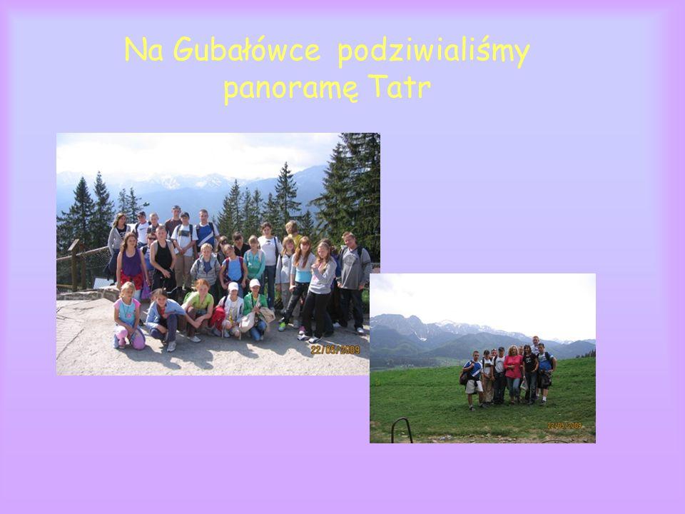Na Gubałówce podziwialiśmy panoramę Tatr