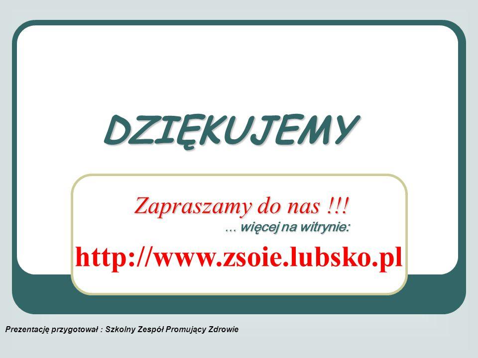 DZIĘKUJEMY http://www.zsoie.lubsko.pl