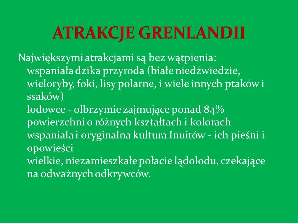 ATRAKCJE GRENLANDII