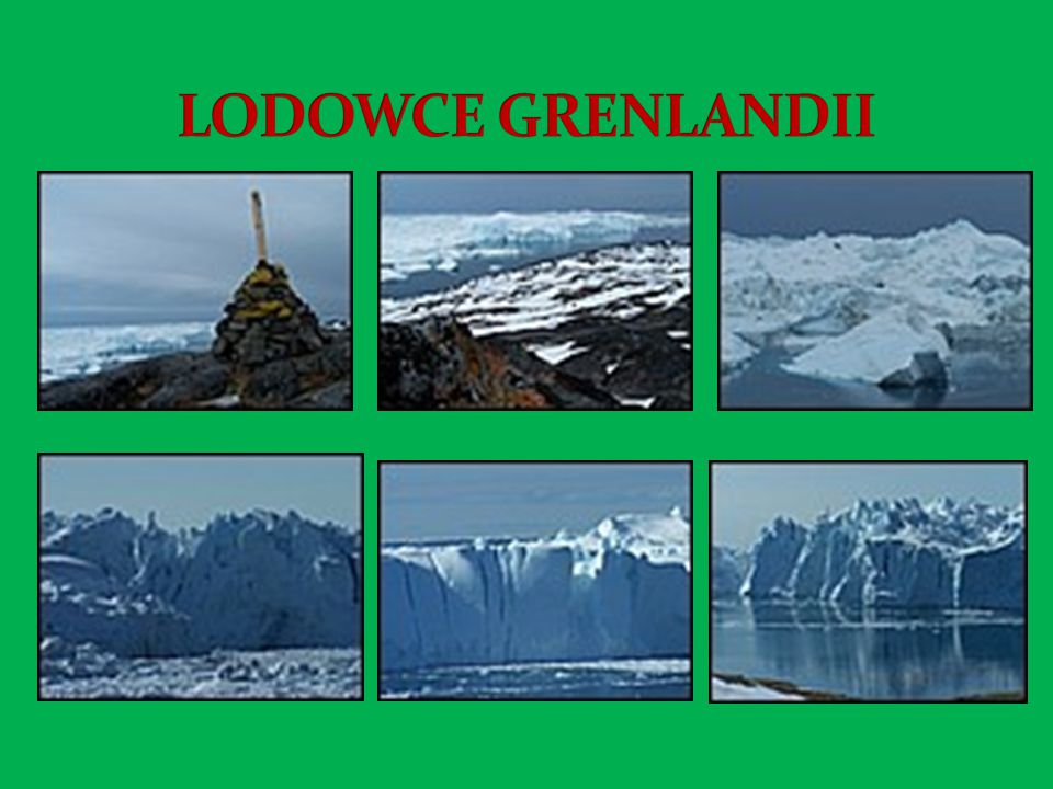 LODOWCE GRENLANDII
