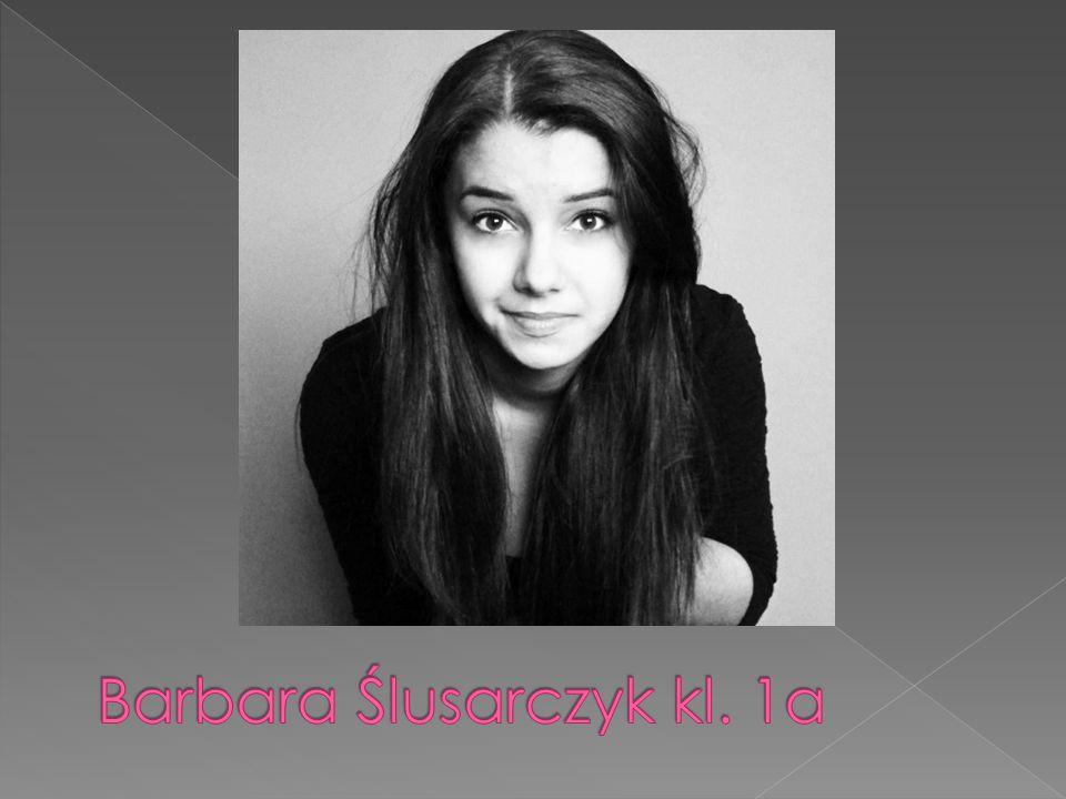 Barbara Ślusarczyk kl. 1a