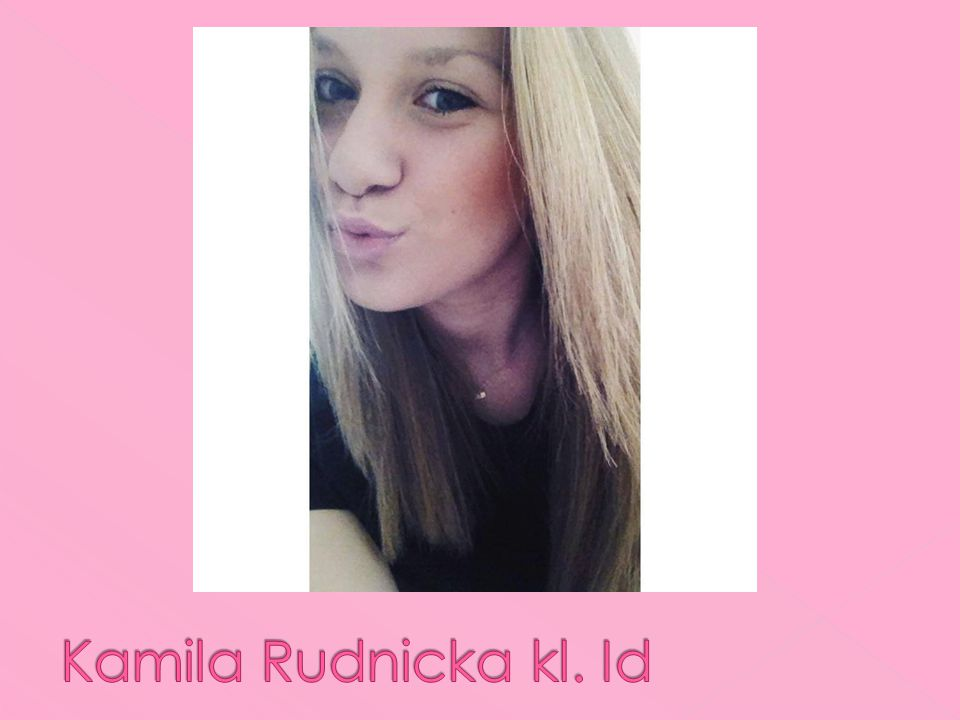 Kamila Rudnicka kl. Id