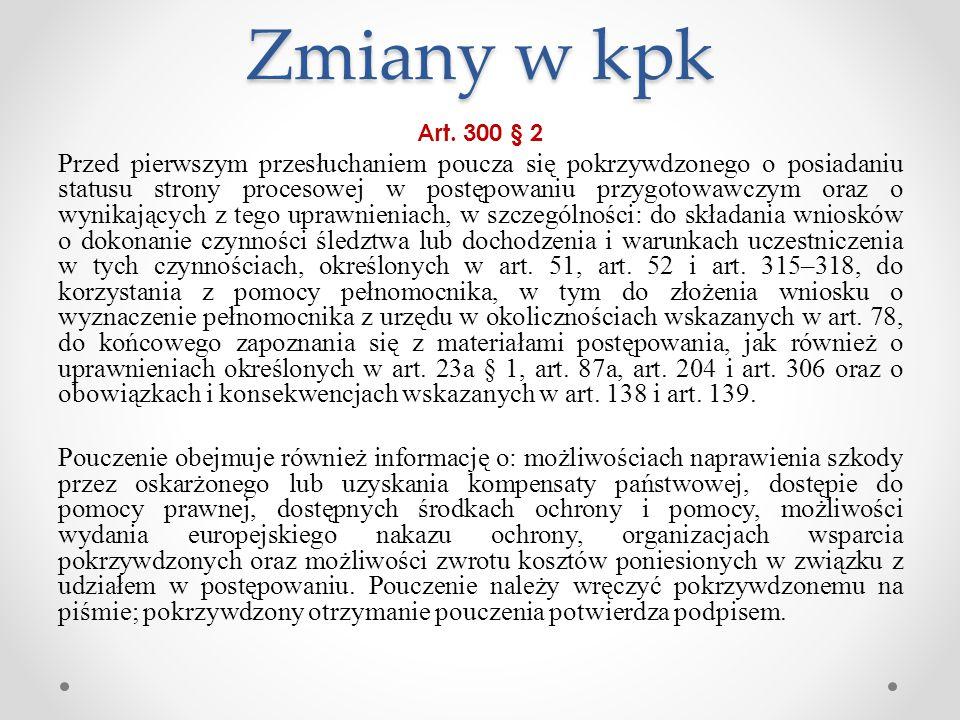Zmiany w kpk Art. 300 § 2.