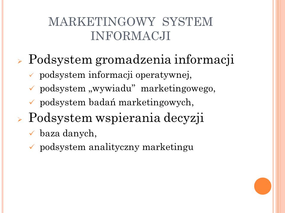 MARKETINGOWY SYSTEM INFORMACJI