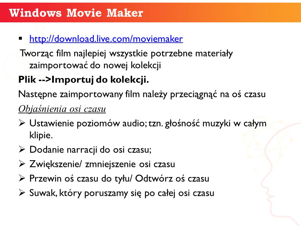 Windows Movie Maker informatyka + http://download.live.com/moviemaker