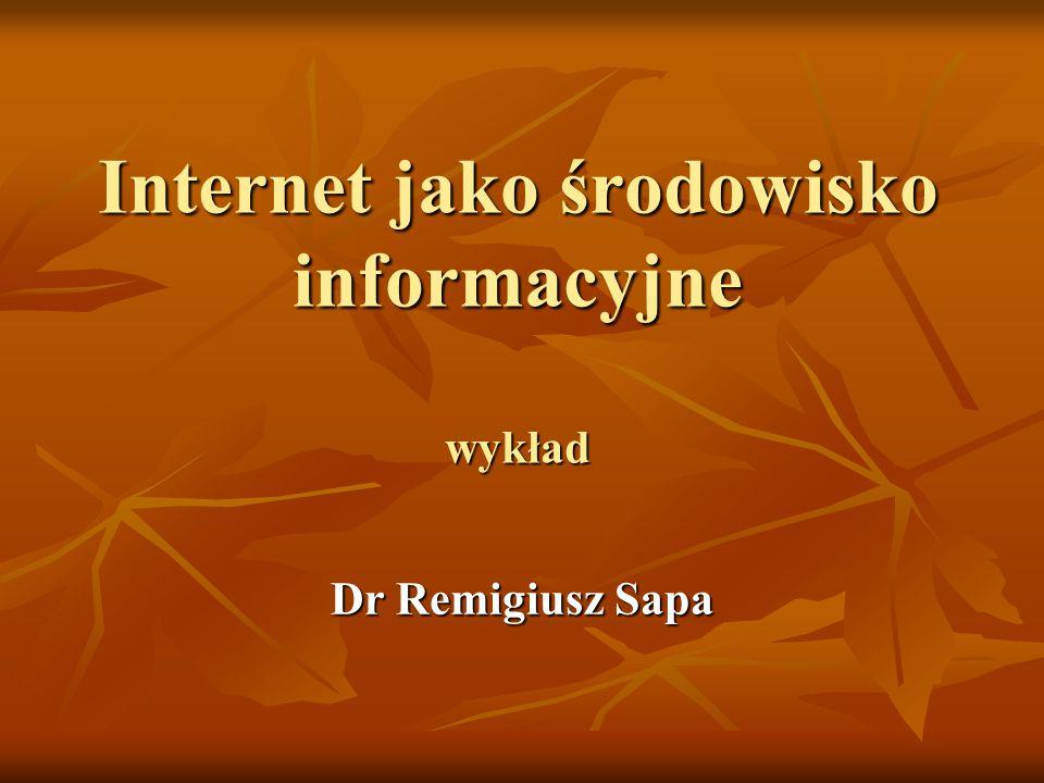 Internet jako środowisko informacyjne wykład