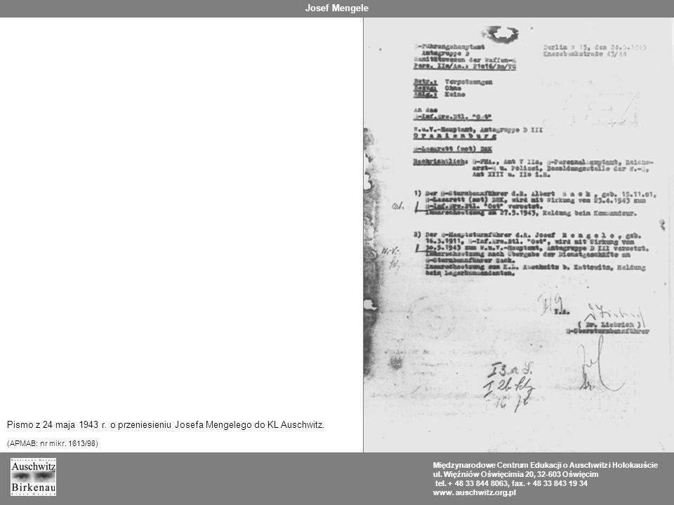 Josef Mengele Pismo z 24 maja 1943 r. o przeniesieniu Josefa Mengelego do KL Auschwitz. (APMAB: nr mikr. 1613/98)