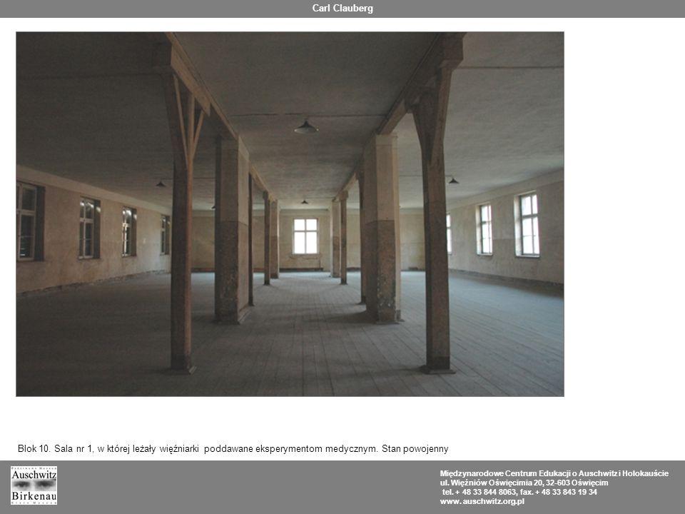 Carl Clauberg Blok 10. Sala nr 1, w której leżały więźniarki poddawane eksperymentom medycznym. Stan powojenny.