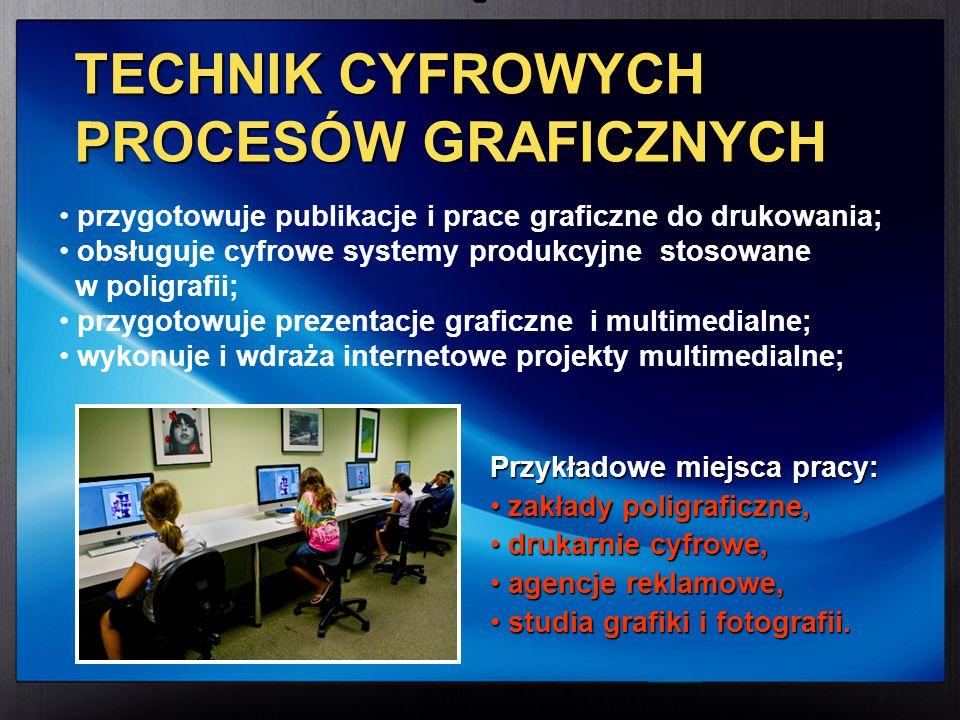 TECHNIK CYFROWYCH PROCESÓW GRAFICZNYCH