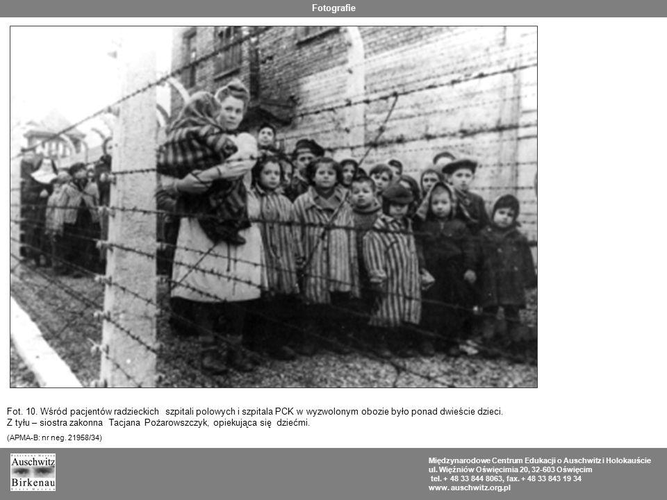Fotografie Fot. 10. Wśród pacjentów radzieckich szpitali polowych i szpitala PCK w wyzwolonym obozie było ponad dwieście dzieci.