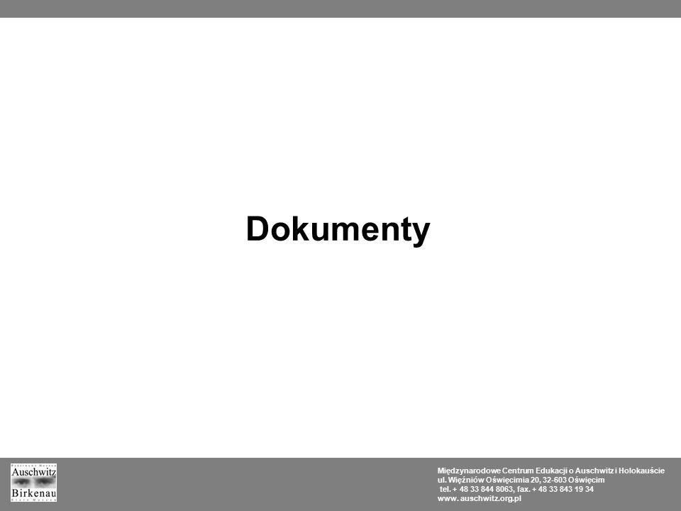 Dokumenty Międzynarodowe Centrum Edukacji o Auschwitz i Holokauście