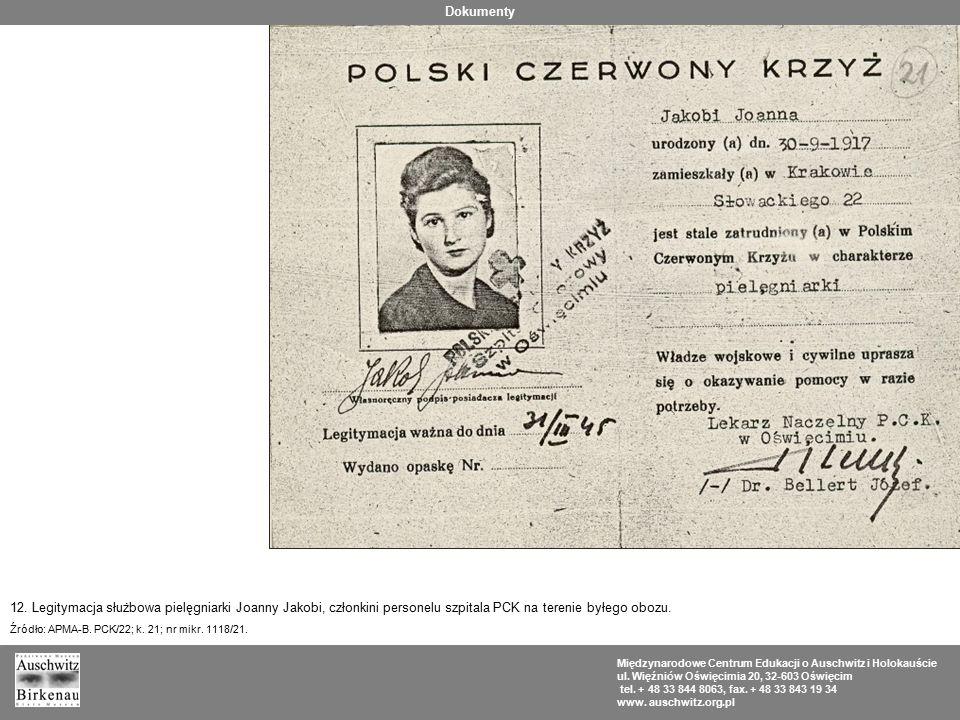 Dokumenty 12. Legitymacja służbowa pielęgniarki Joanny Jakobi, członkini personelu szpitala PCK na terenie byłego obozu.