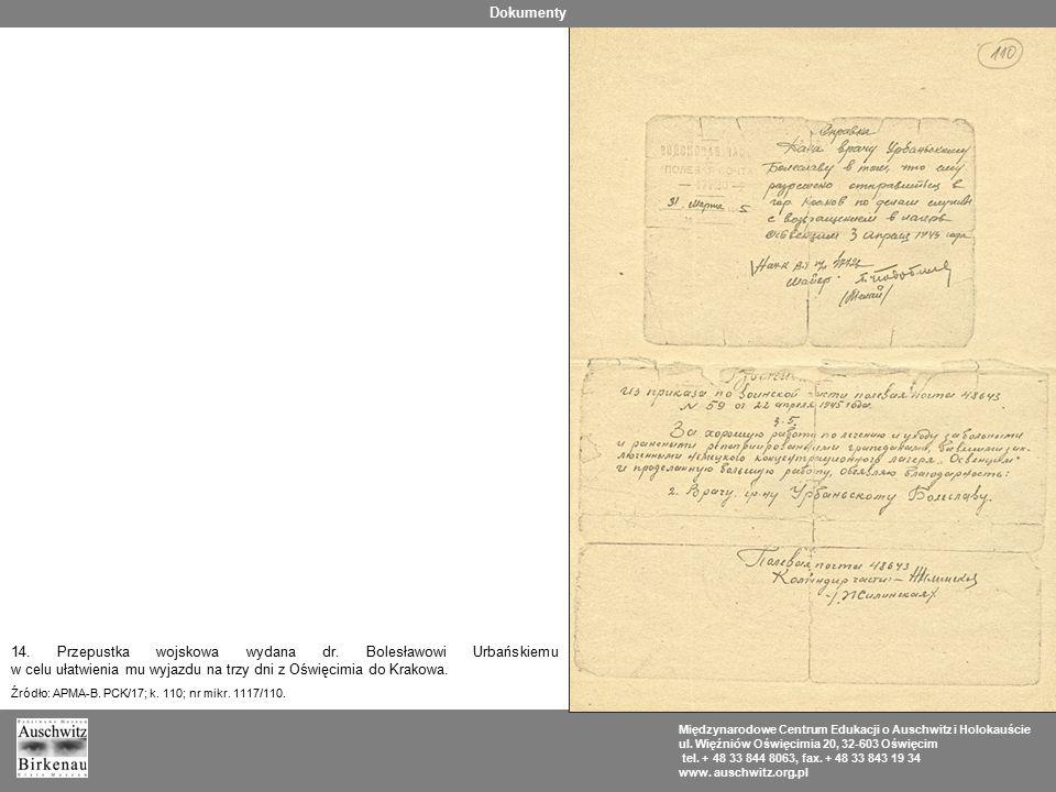 Dokumenty 14. Przepustka wojskowa wydana dr. Bolesławowi Urbańskiemu w celu ułatwienia mu wyjazdu na trzy dni z Oświęcimia do Krakowa.