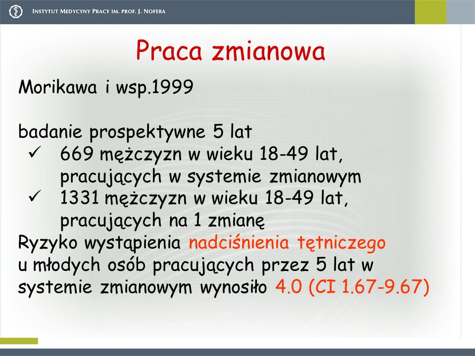 Praca zmianowa Morikawa i wsp.1999 badanie prospektywne 5 lat