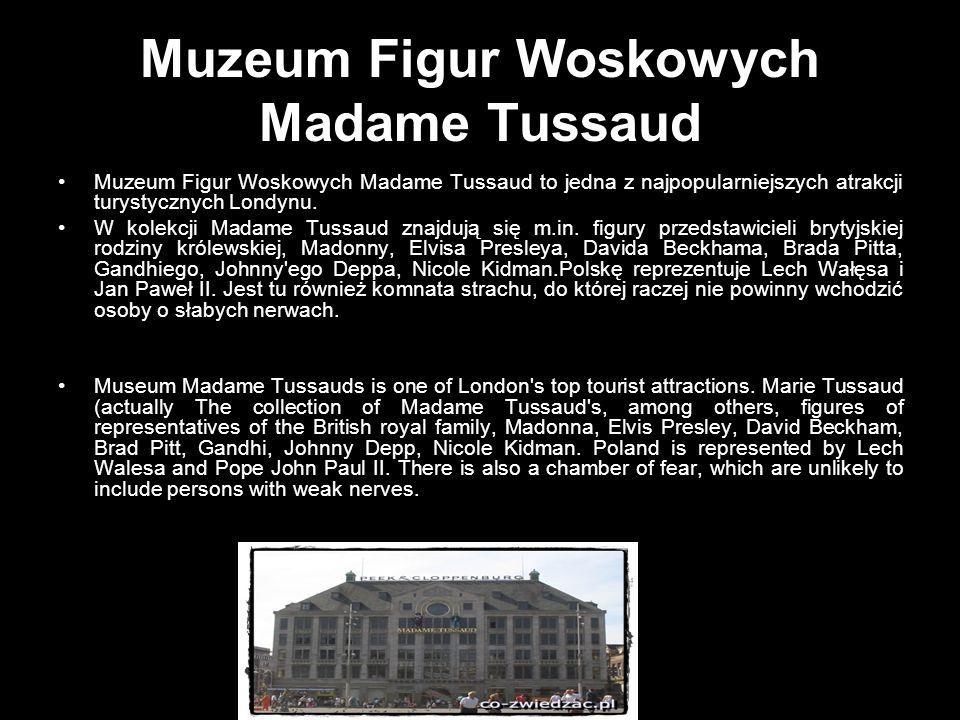 Muzeum Figur Woskowych Madame Tussaud