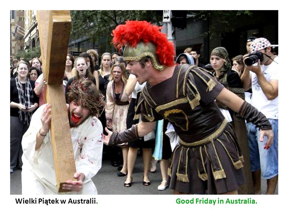 Wielki Piątek w Australii. Good Friday in Australia.