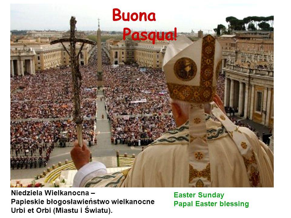 Buona Pasqua! Niedziela Wielkanocna –