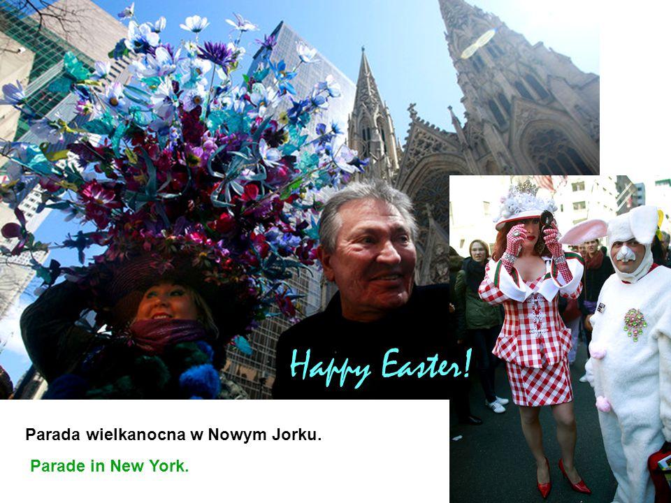 Happy Easter! Parada wielkanocna w Nowym Jorku. Parade in New York.