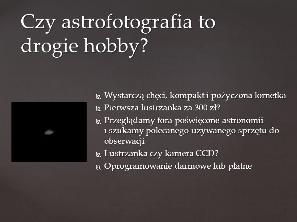 Czy astrofotografia to drogie hobby