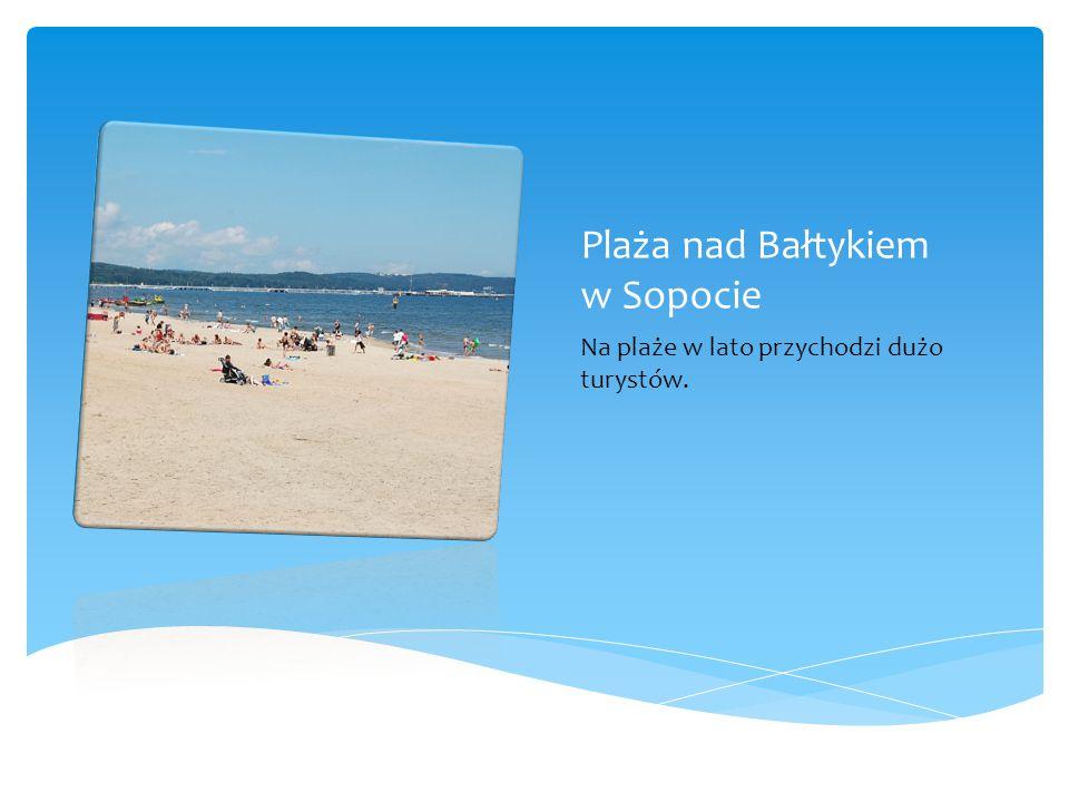 Plaża nad Bałtykiem w Sopocie
