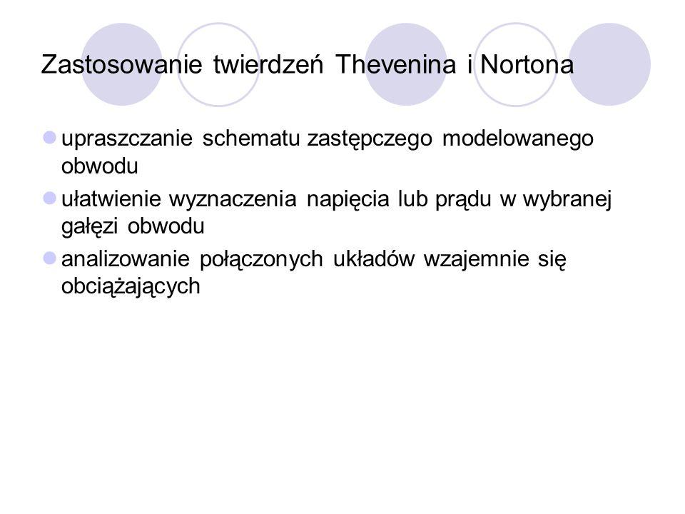 Zastosowanie twierdzeń Thevenina i Nortona