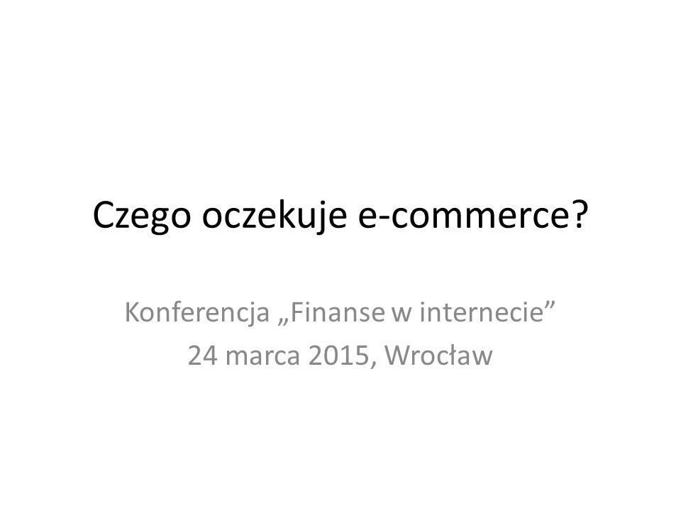 Czego oczekuje e-commerce