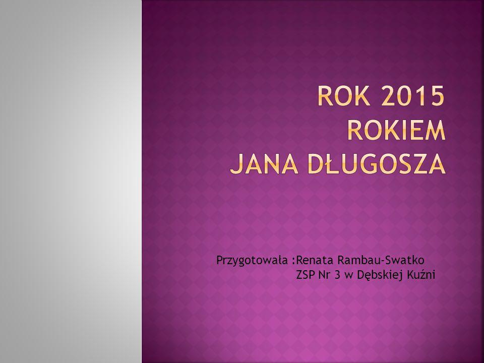 Rok 2015 rokiem Jana Długosza