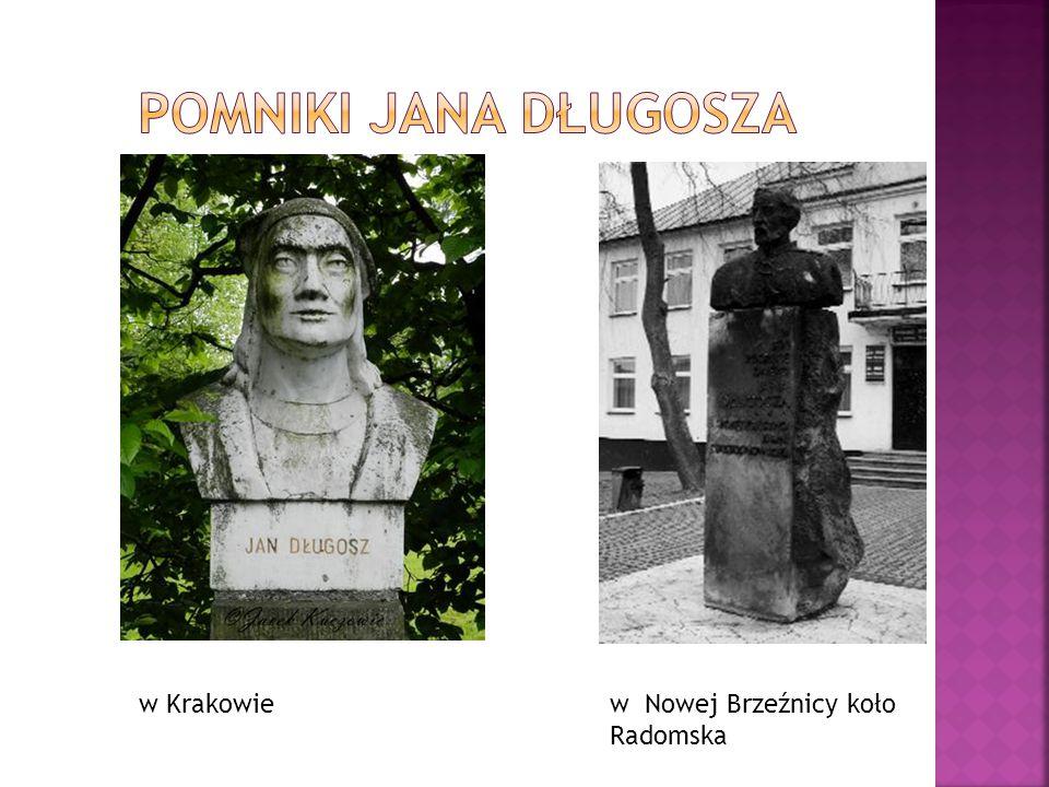 Pomniki Jana Długosza w Krakowie w Nowej Brzeźnicy koło Radomska