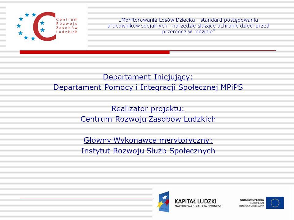 Departament Inicjujący:
