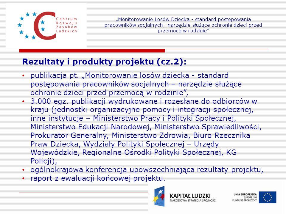 Rezultaty i produkty projektu (cz.2):