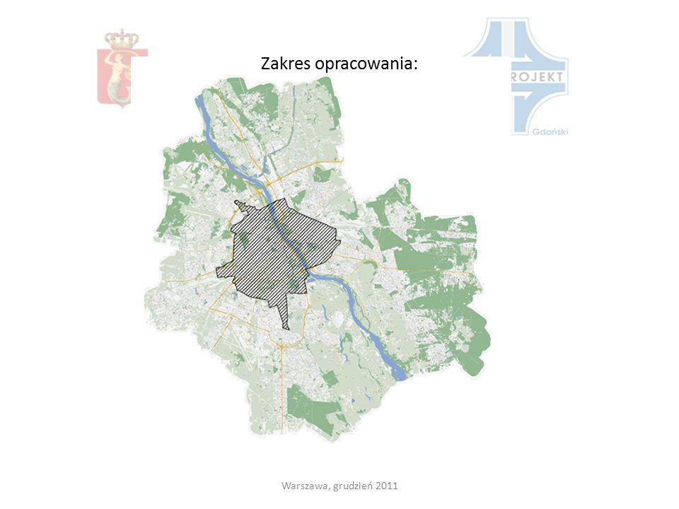 Zakres opracowania: Warszawa, grudzień 2011