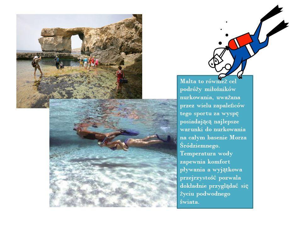 Malta to również cel podróży miłośników nurkowania, uważana przez wielu zapaleńców tego sportu za wyspę posiadającą najlepsze warunki do nurkowania na całym basenie Morza Śródziemnego.