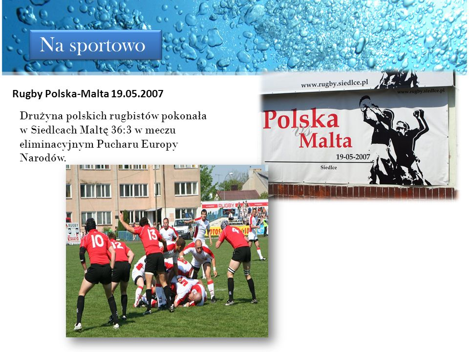 Na sportowo Rugby Polska-Malta 19.05.2007