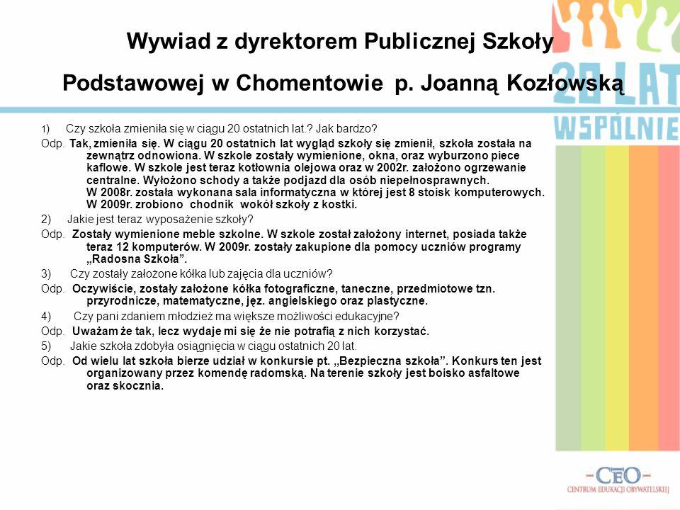 Wywiad z dyrektorem Publicznej Szkoły Podstawowej w Chomentowie p