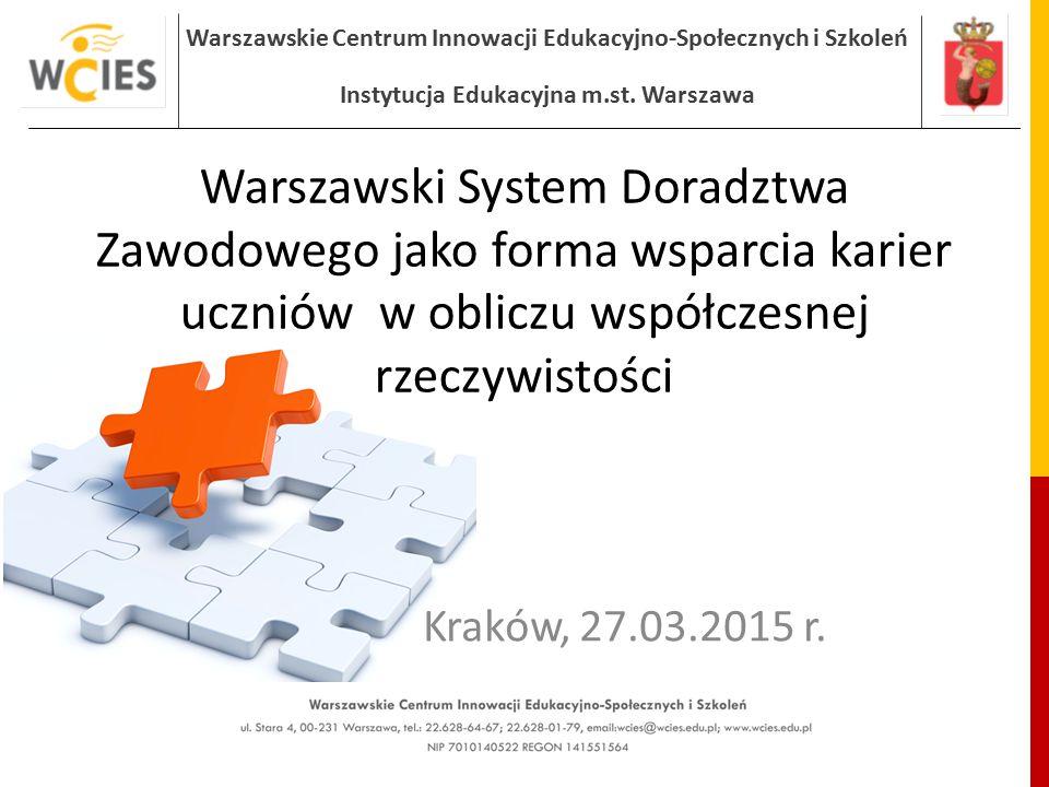 Warszawski System Doradztwa Zawodowego jako forma wsparcia karier uczniów w obliczu współczesnej rzeczywistości