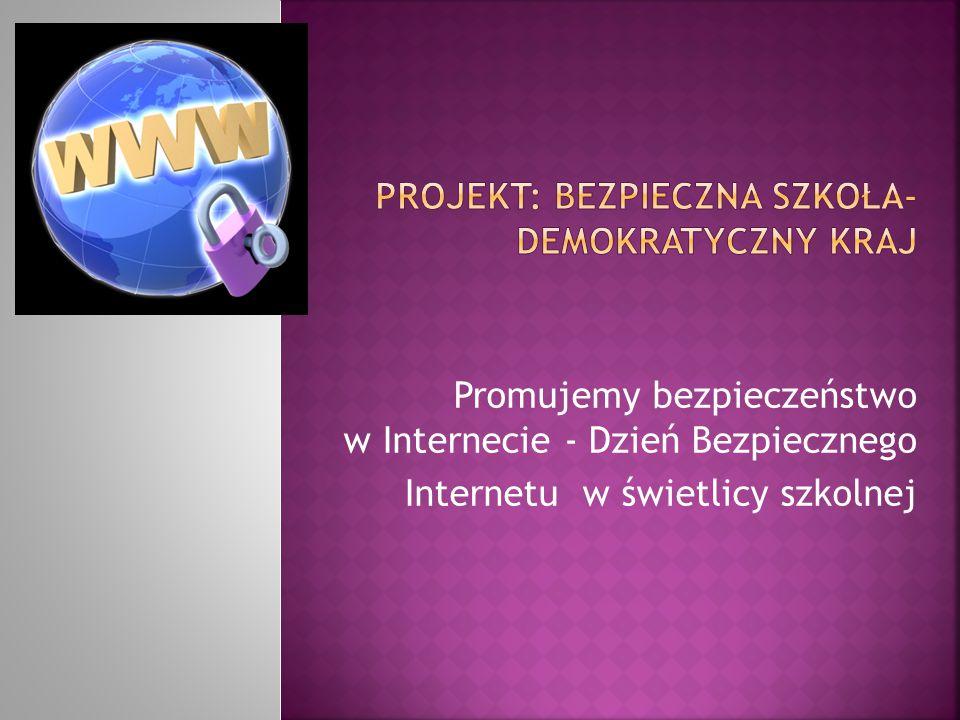 Projekt: bezpieczna szkoła-demokratyczny kraj