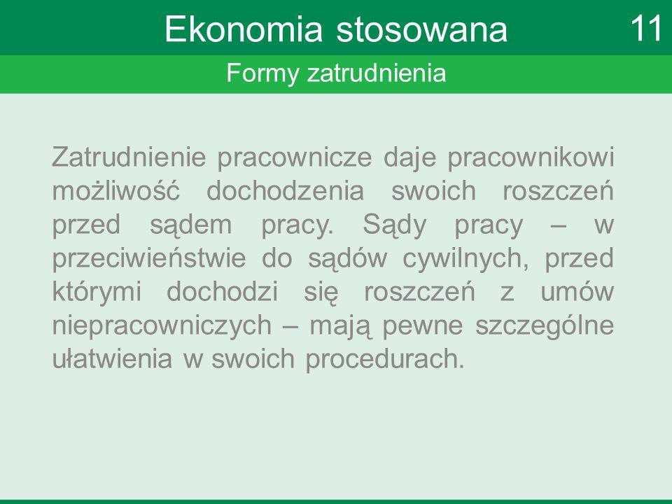 Ekonomia stosowana 11. Formy zatrudnienia.