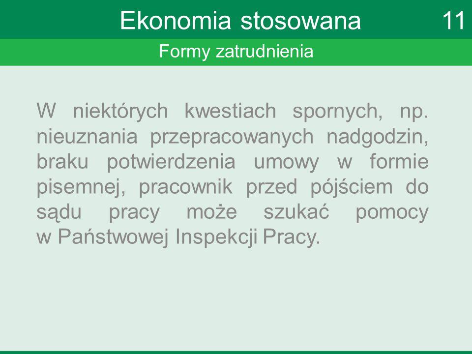 Ekonomia stosowana 11 Formy zatrudnienia.