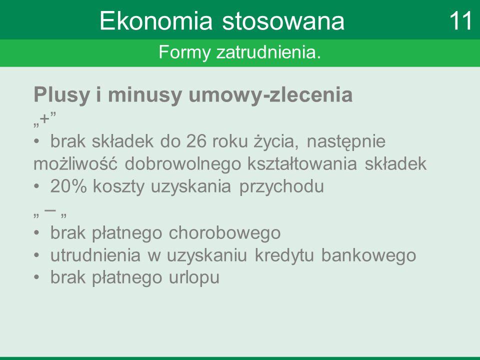 Ekonomia stosowana 11 Plusy i minusy umowy-zlecenia