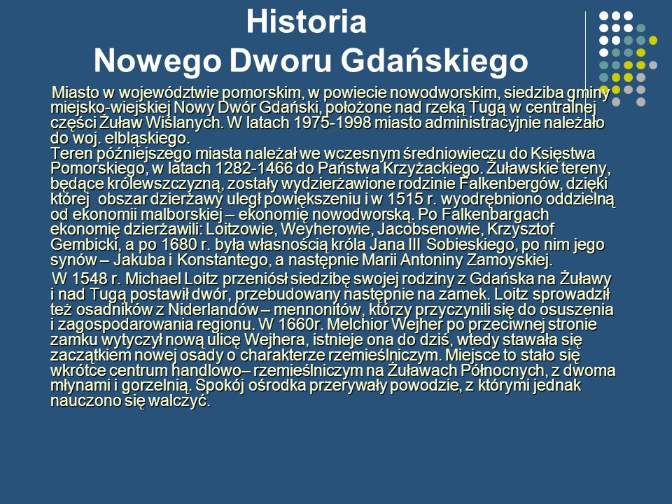 Historia Nowego Dworu Gdańskiego