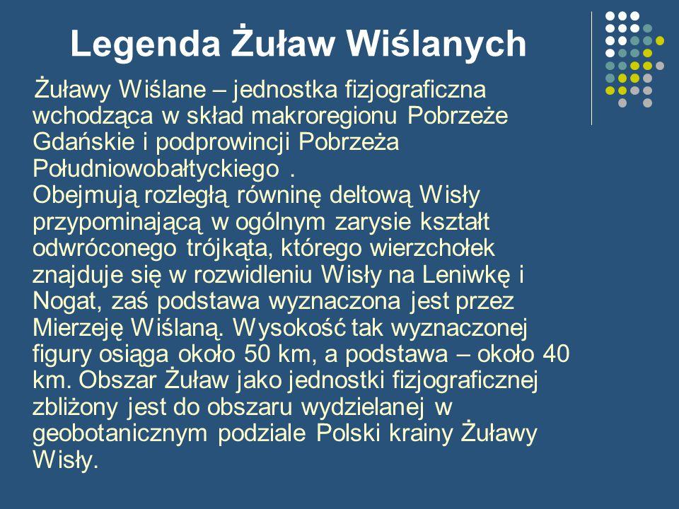 Legenda Żuław Wiślanych