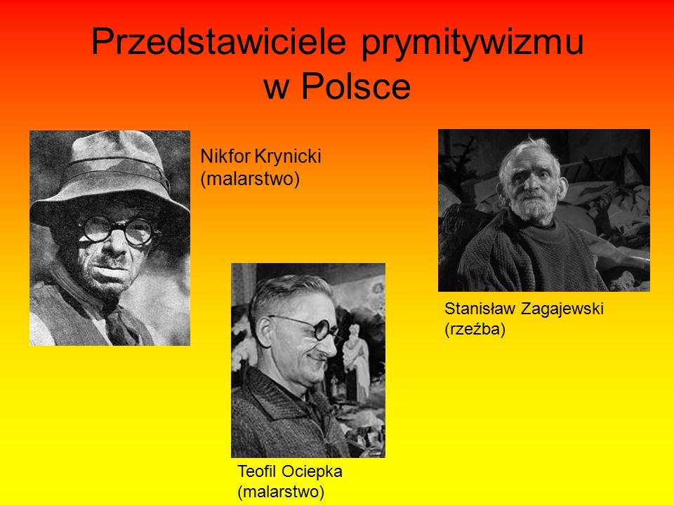 Przedstawiciele prymitywizmu w Polsce