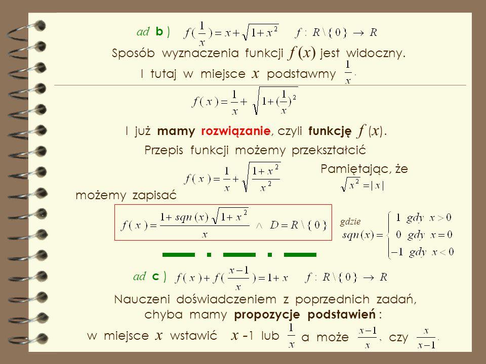Sposób wyznaczenia funkcji f (x) jest widoczny.