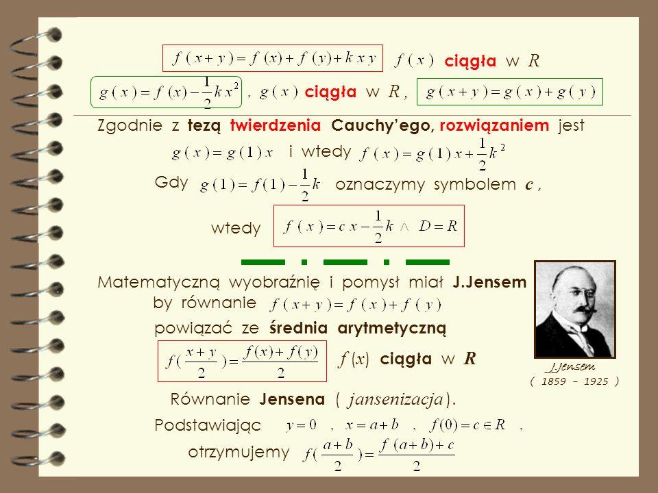 f (x) ciągła w R ciągła w R ciągła w R ,
