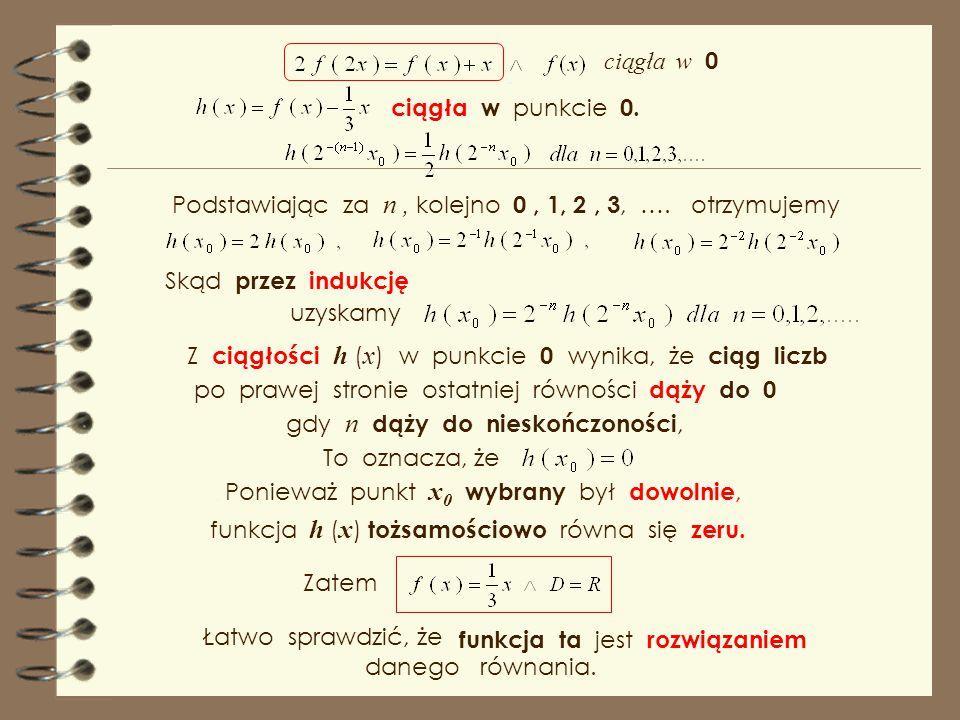 Podstawiając za n , kolejno 0 , 1, 2 , 3, …. otrzymujemy