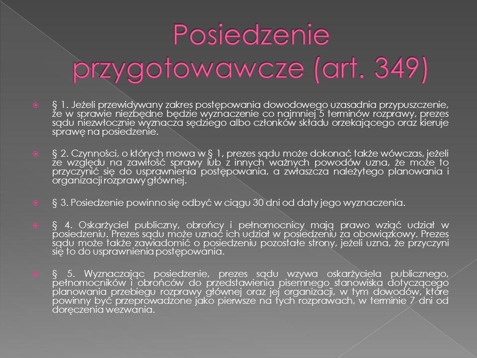 Posiedzenie przygotowawcze (art. 349)