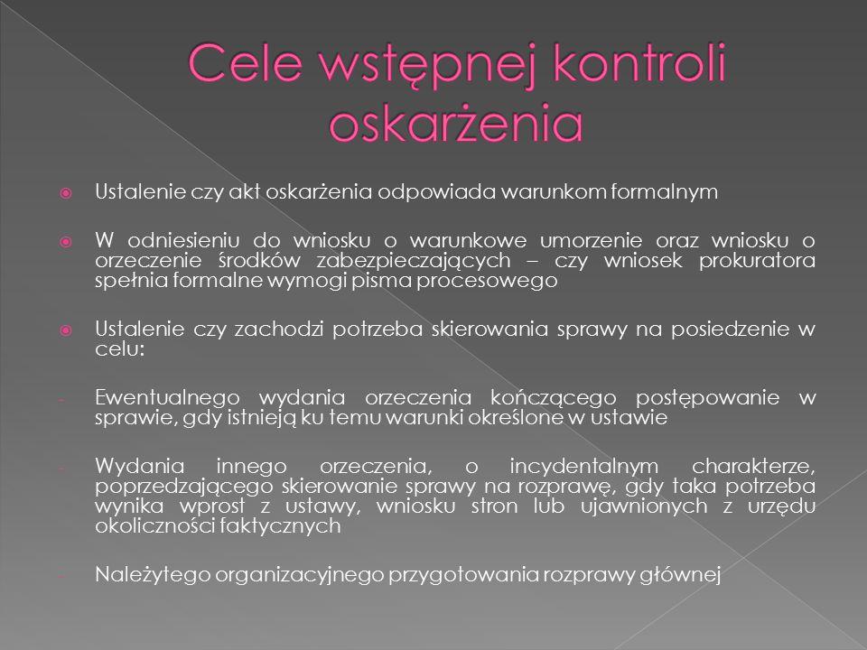 Cele wstępnej kontroli oskarżenia